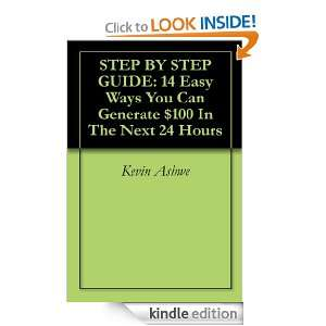 STEP BY STEP GUIDE 14 Easy Ways You Can Generate $100 In The Next 24