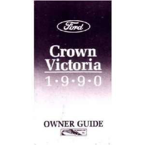 1990 FORD CROWN VICTORIA Owners Manual User Guide Automotive