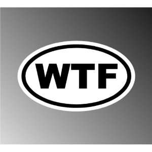 Euro Funny Wtf Car Decal Bumper Stickers 3x5 Everything