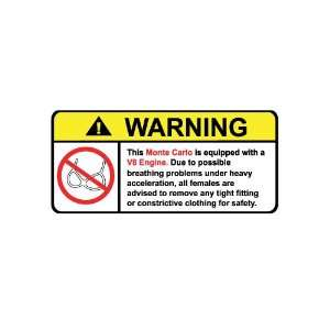 Monte Carlo V8 No Bra, Warning decal, sticker