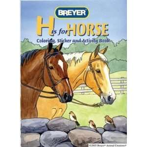 Breyer H is for Horse Coloring Book w/Stickers Toys & Games