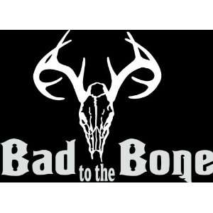 HNT5 (66) 8 white vinyl decal bad to the bone deer skull