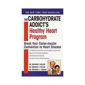 The Carbohydrate Addicts Healthy Heart Program Break