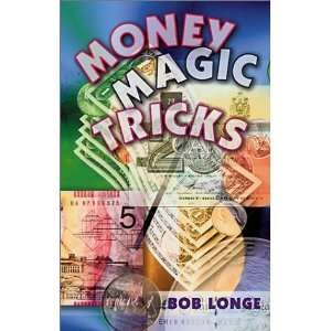 Money Magic Tricks (Giggle Fit) (9780806980195) Bob Longe Books