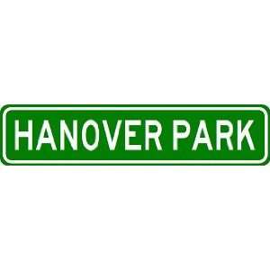 HANOVER PARK City Limit Sign   High Quality Aluminum