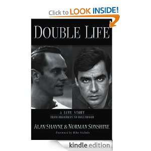 Double Life A Love Story from Broadway to Hollywood Alan Shayne